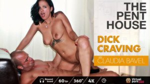 The Penthouse Dick Craving VirtualPorn360 Claudia Bavel vr porn video vrporn.com virtual reality