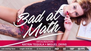 Bad At Math - Fuck Your Dirty Stepsister VR XXX VirtualRealPorn Katrin Tequila VR porn video vrporn.com