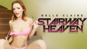 Stairway To Heaven RealityLovers Belle Claire vr porn video vrporn.com virtual reality