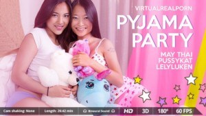 Pyjama Party - Erotic Asian Threesome Sexcapade VirtualRealPorn May Thai VR porn video vrporn.com virtual reality