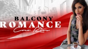 BalCony Romance RealityLovers Coco Kiss vr porn video vrporn.com virtual reality
