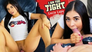 I Am Too Tight VRLatina Lucia Lupa vr porn video vrporn.com virtual reality