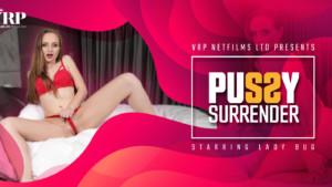 Pussy Surrender VRPFilms Lady Bug vr porn video vrporn.com virtual reality
