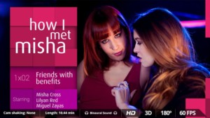 How I Met Misha Ep 2 - 2 Hot Girls for Cum Party VirtualRealPorn Miguel Zayas Lilyan Red VR porn video vrporn.com