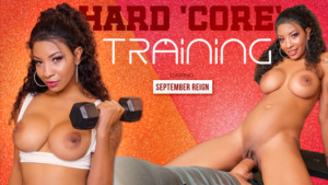 Hard 'Core' Training VR Bangers September Reign vr porn video vrporn.com virtual reality