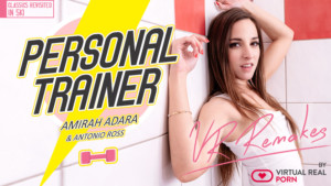 Personal Trainer Remake VirtualRealPorn Amirah Adara vr porn video vrporn.com virtual reality